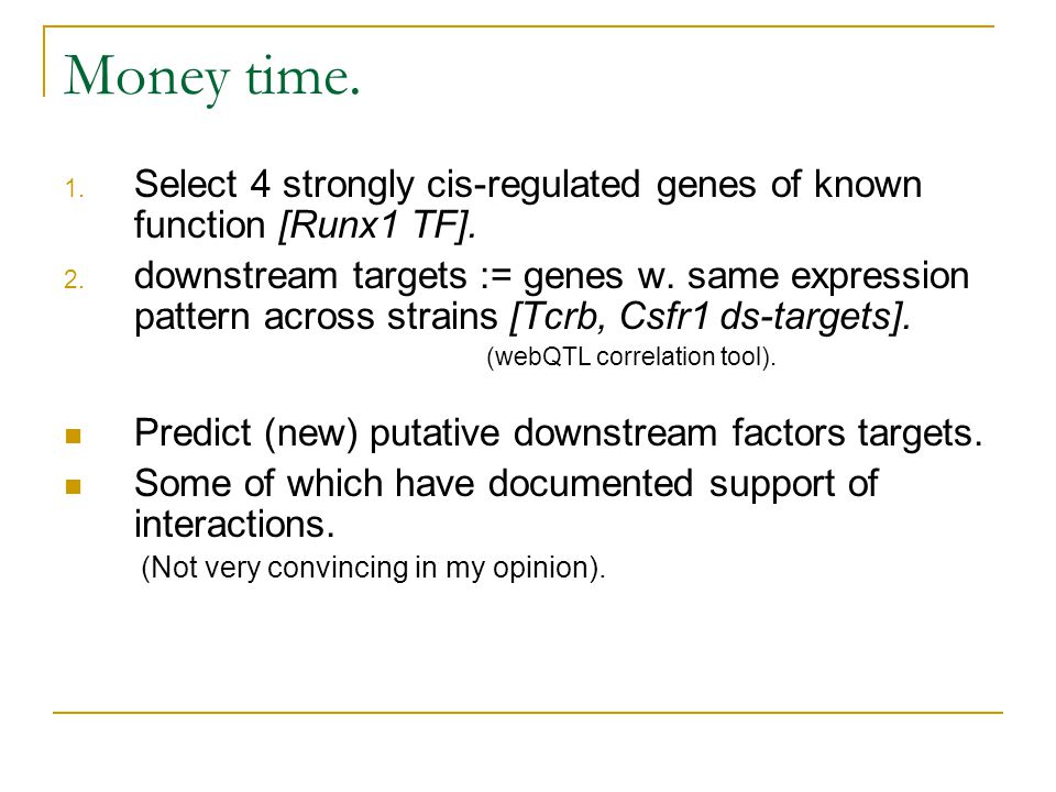 Money time. Select 4 strongly cis-regulated genes of known function [Runx1 TF].